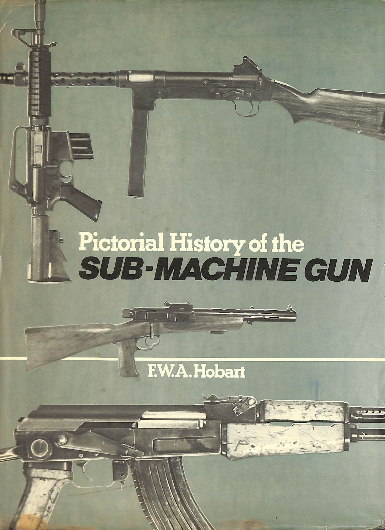 Image for Pictorial History Of The Submachine Gun