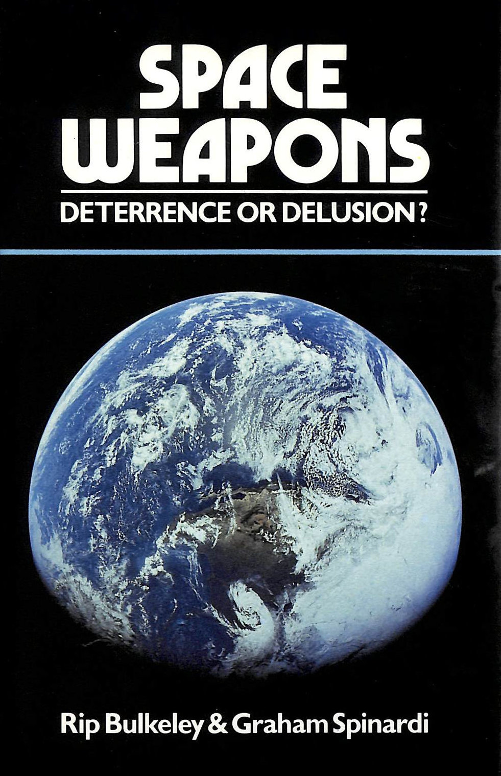 Image for Space Weapons: Deterrence Or Delusion?
