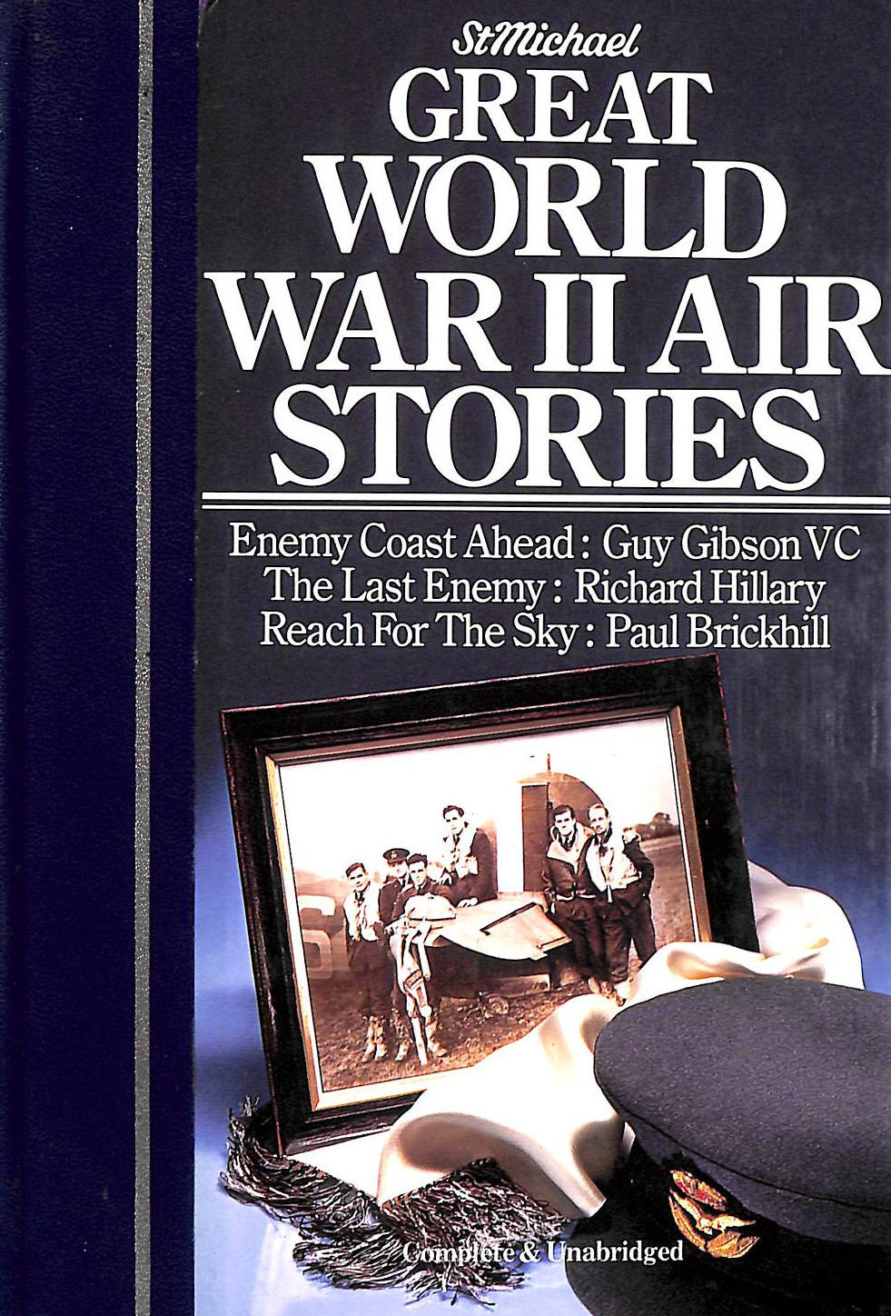 Image for Great World War Ii Air Stories, Enemy Coast Ahead, The Last Enemy, Reach For The Sky