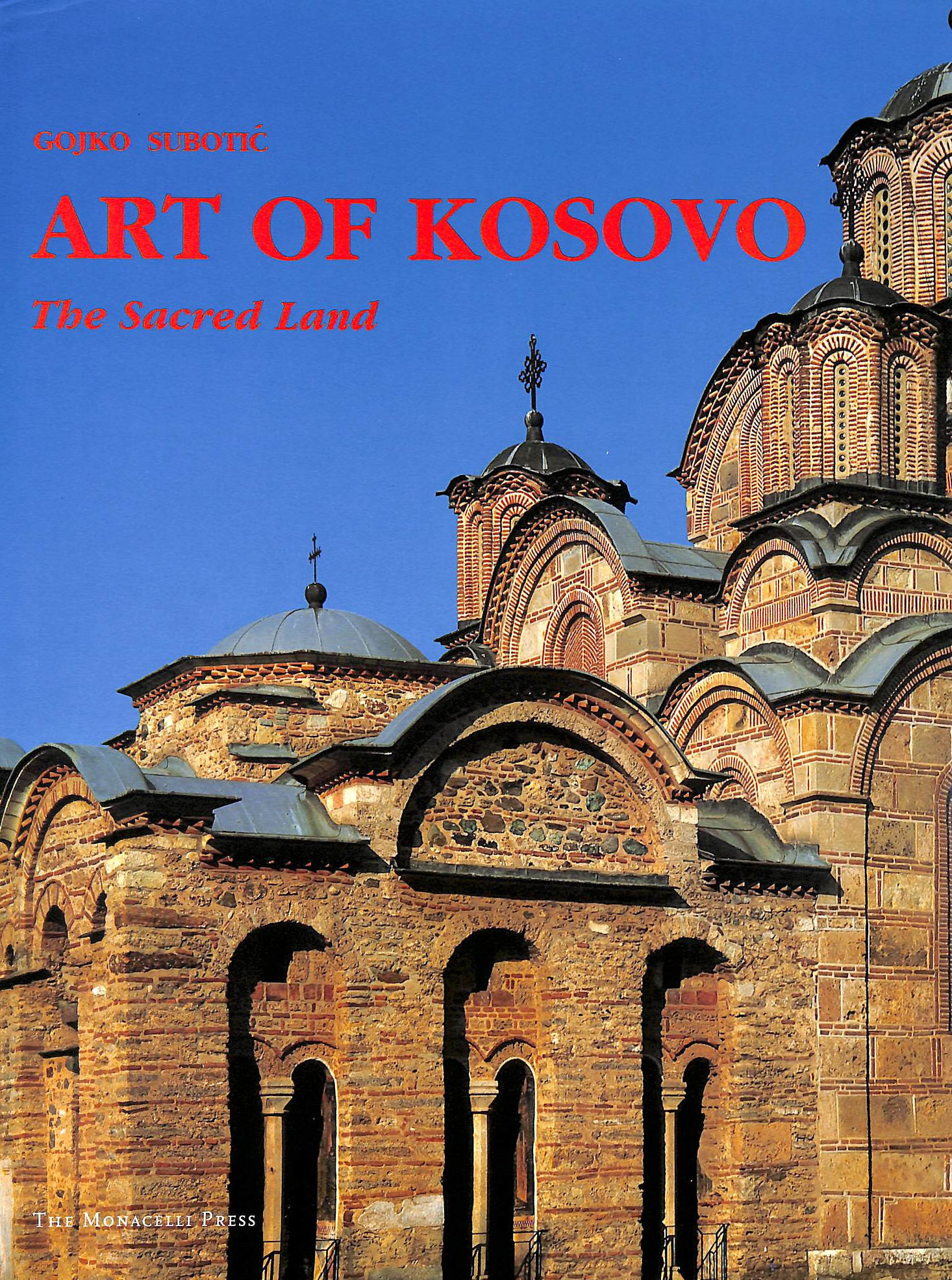 Image for Art Of Kosovo: The Sacred Land