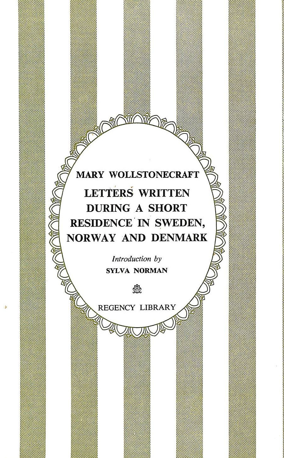 Image for Letters Written During A Short Residence In Sweden, Norway And Denmark (Regency Library)