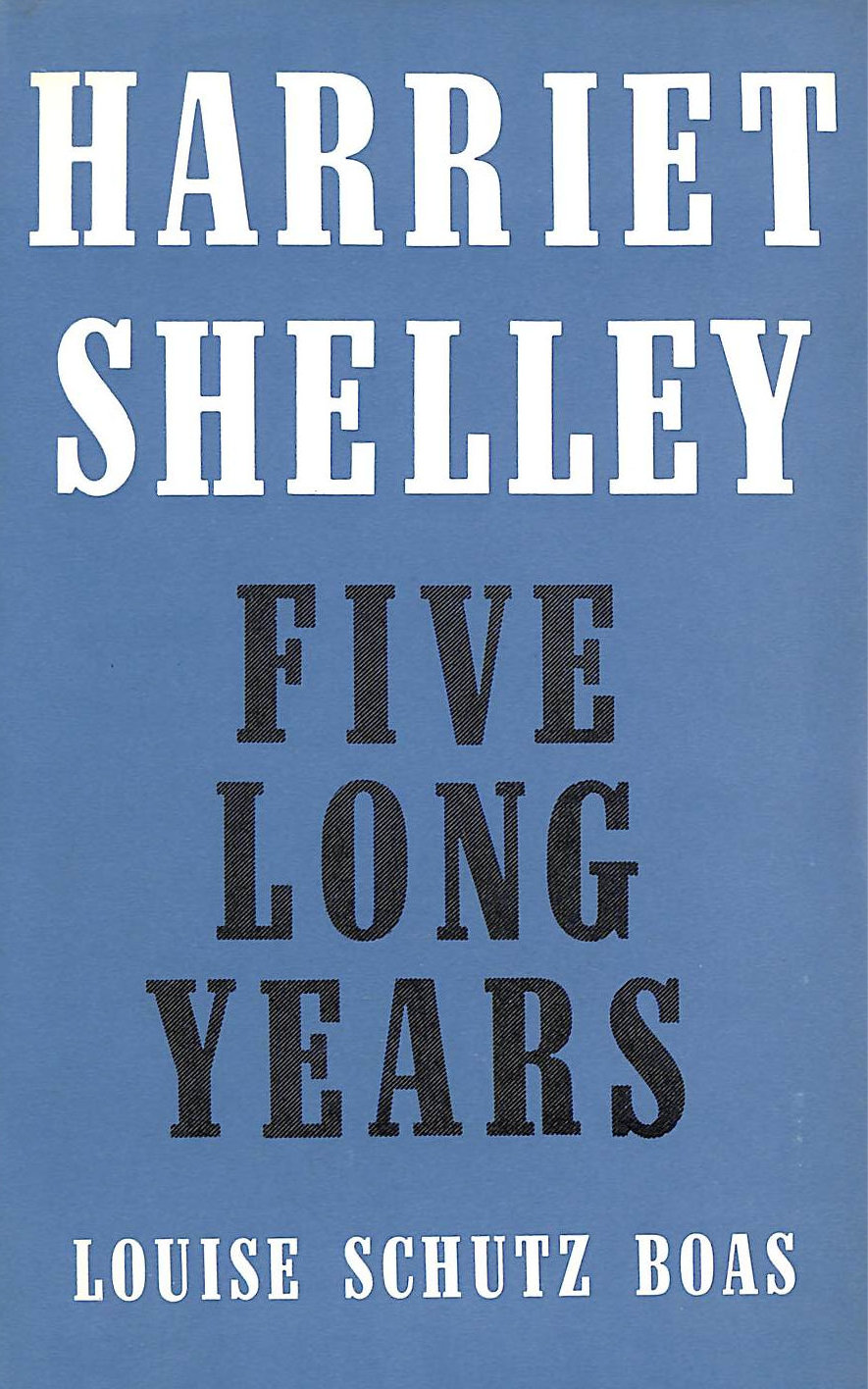 Image for Harriet Shelley: Five Long Years