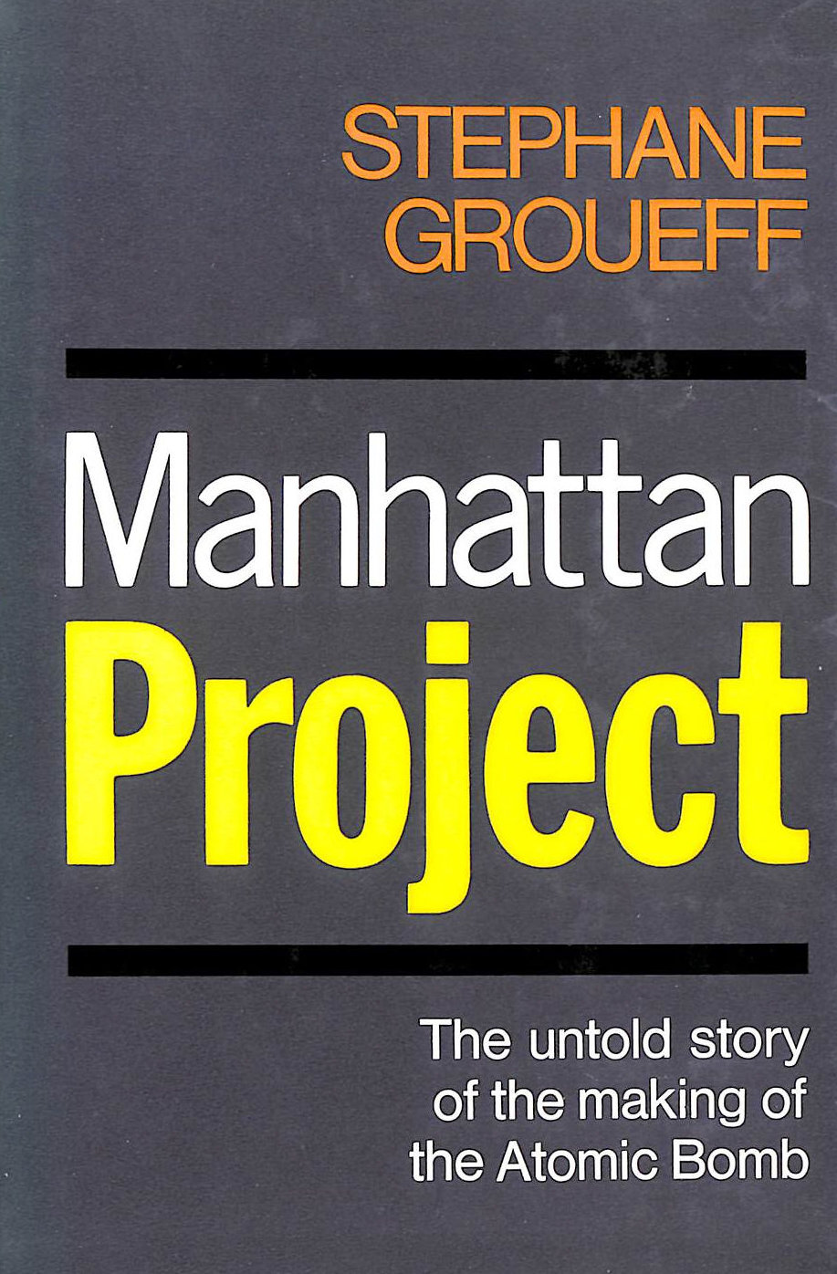 Image for Manhattan Project: The Untold Story Of The Making Of The Atomic Bomb