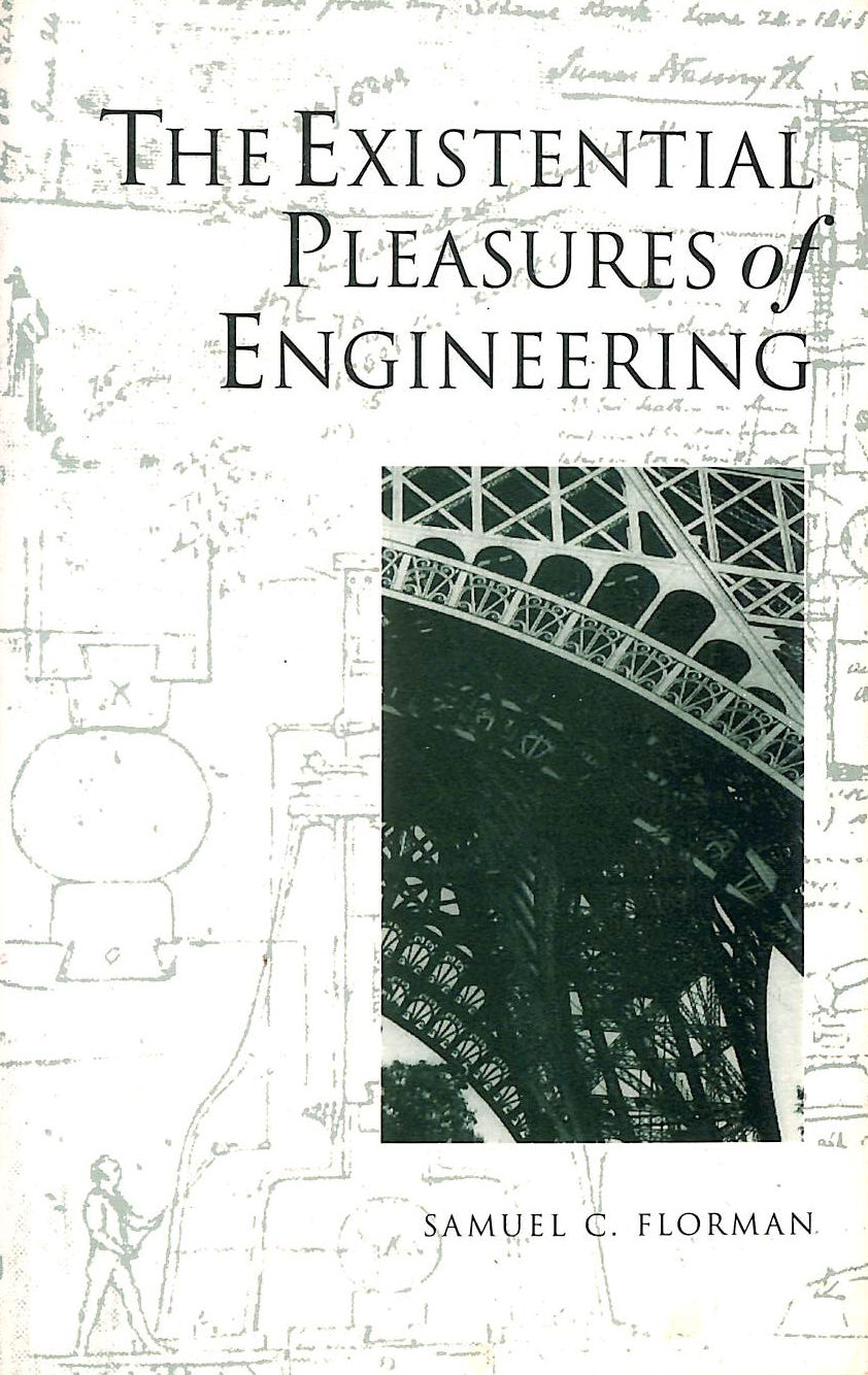 Image for The Existential Pleasures Of Engineering