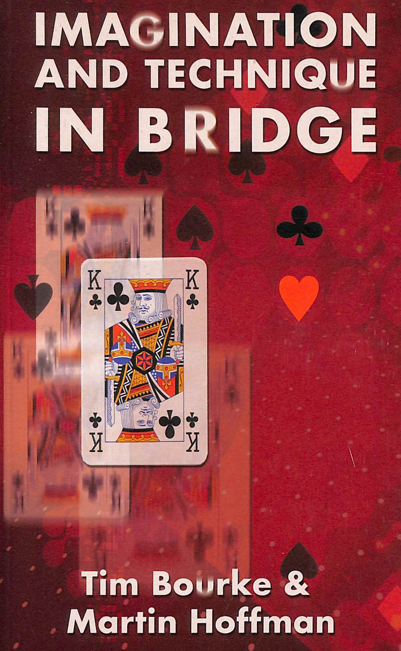 Image for Imagination & Technique In Bridge: How To Succeed That Extra 10 Per Cent Of The Time (Batsford Bridge Books)