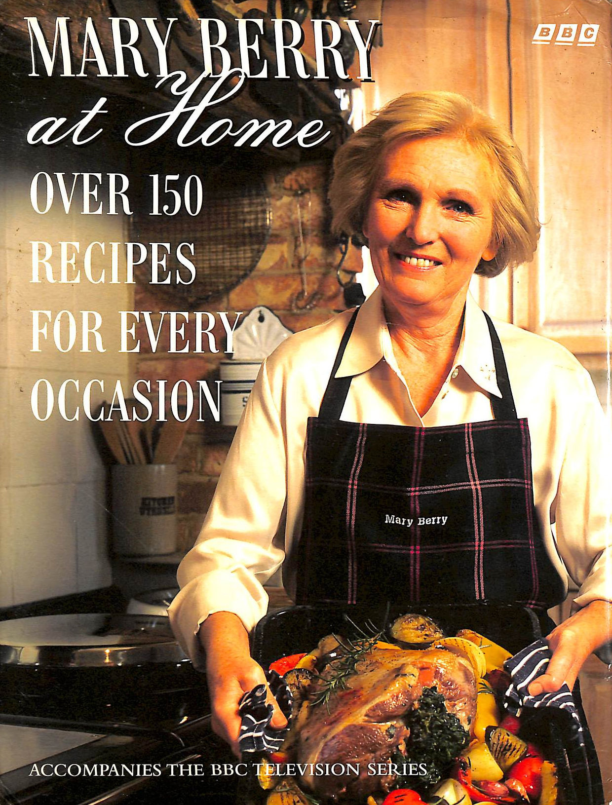 Image for Mary Berry At Home: Over 150 Recipes For Every Occasion
