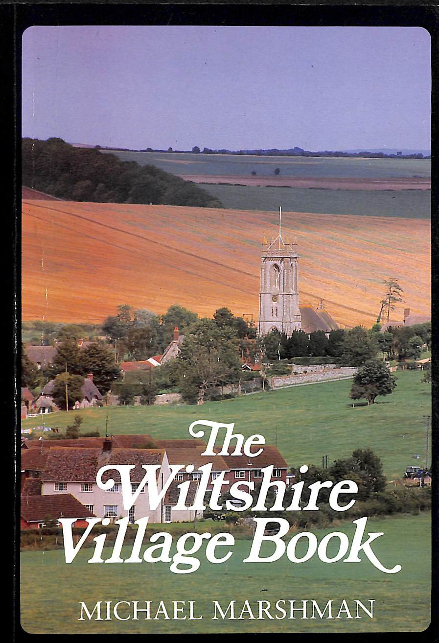 Image for The Wiltshire Village Book (The Villages Of Britain Series)