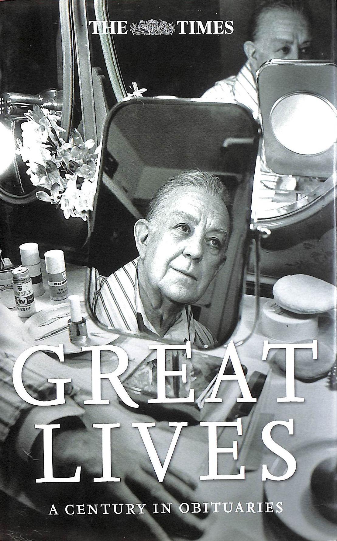 Image for The Times Great Lives: A Century in Obituaries