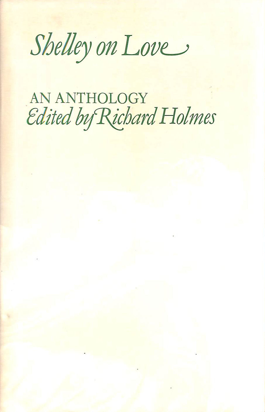 Image for Shelley on Love: An Anthology