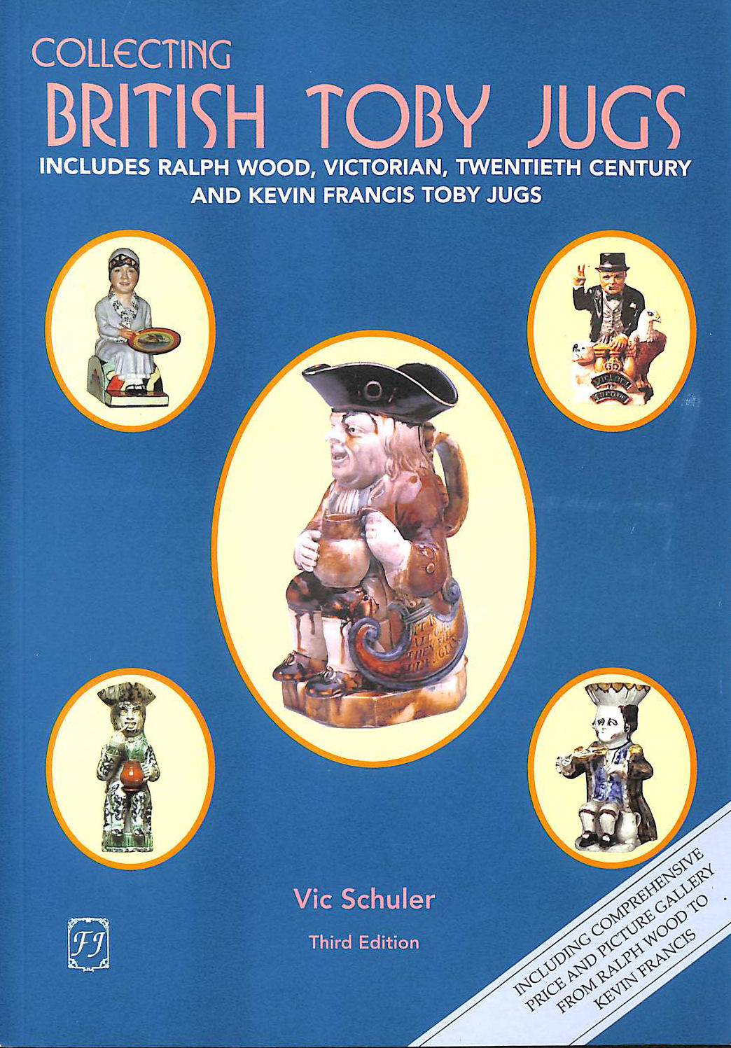 Image for Collecting British Toby Jugs: Includes Ralph Wood, Victorian, Twentieth Century and Kevin Francis Toby jugs