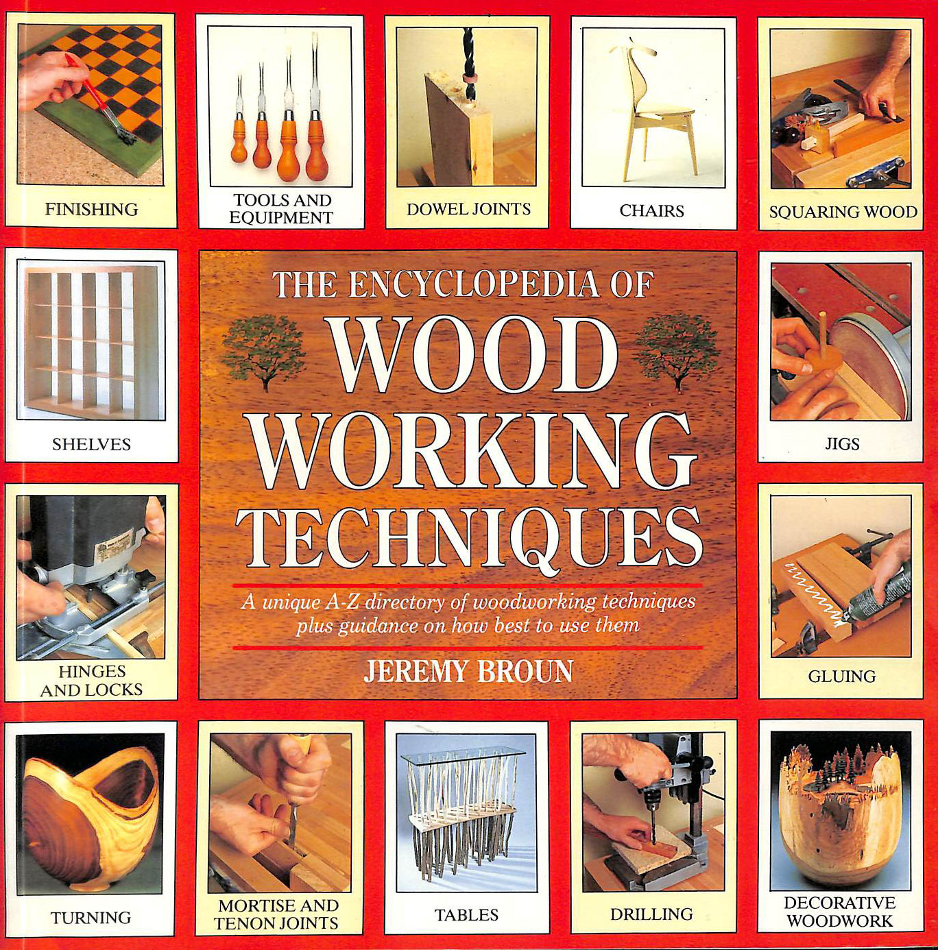 Image for The Encyclopedia of Woodworking Techniques