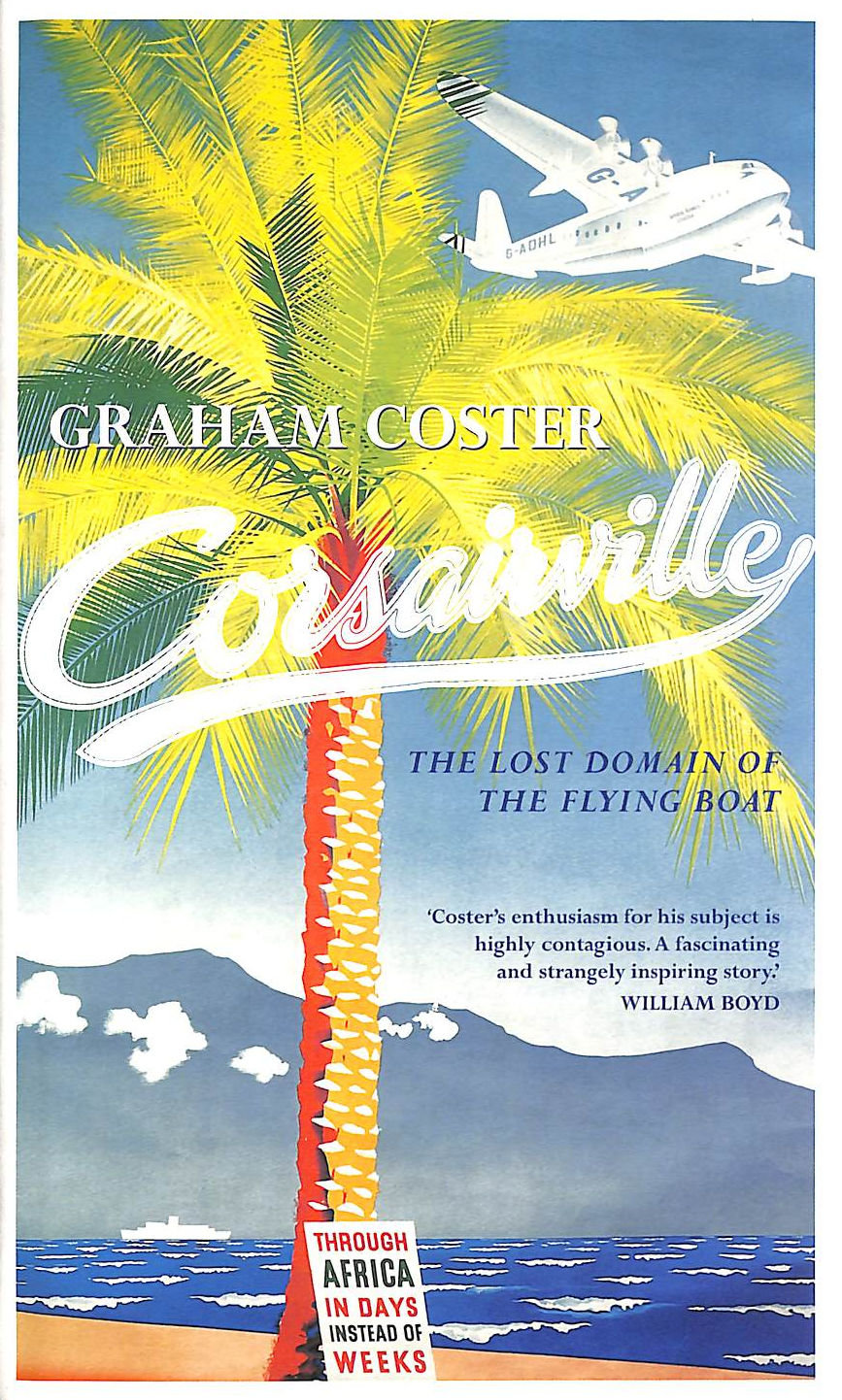 Image for Corsairville: The Lost Domain Of The Flying Boat