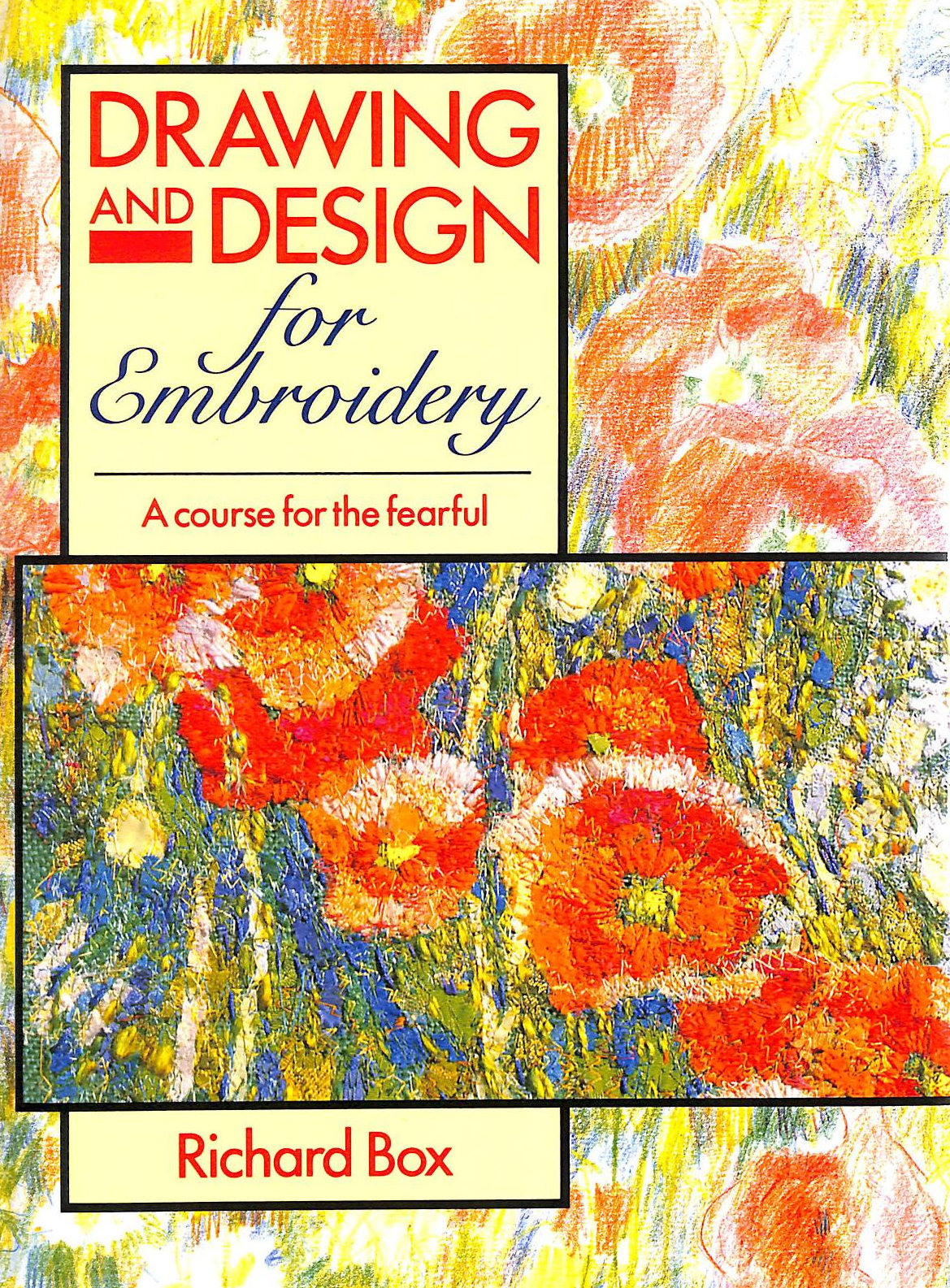 Image for Drawing And Design For Embroidery: A Course For The Fearful