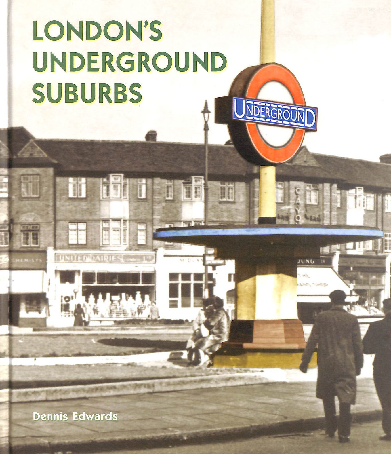 Image for London's Underground Suburbs
