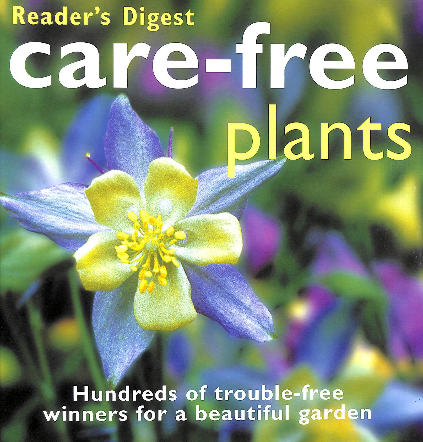 Image for Care-Free Plants (Readers Digest)