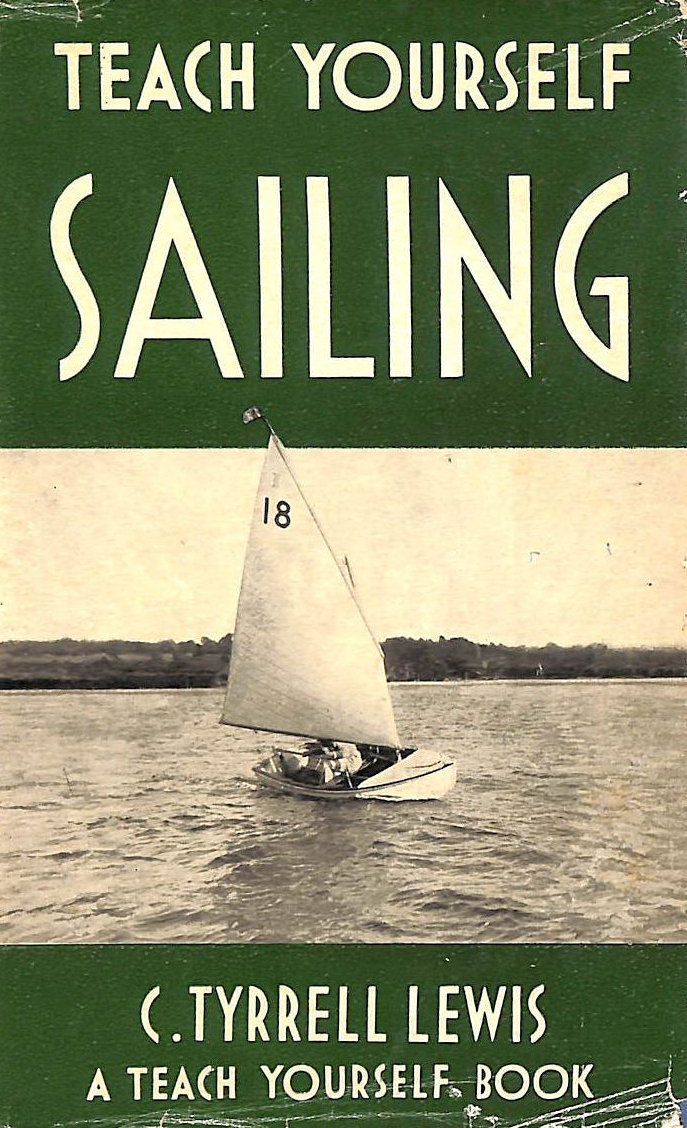 Image for Teach Yourself Sailing By C. Tyrrel Lewis 1952 Hardcover