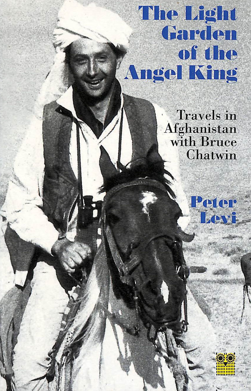 Image for The Light Garden Of The Angel King: Travels In Afghanistan (Pallas Guides)