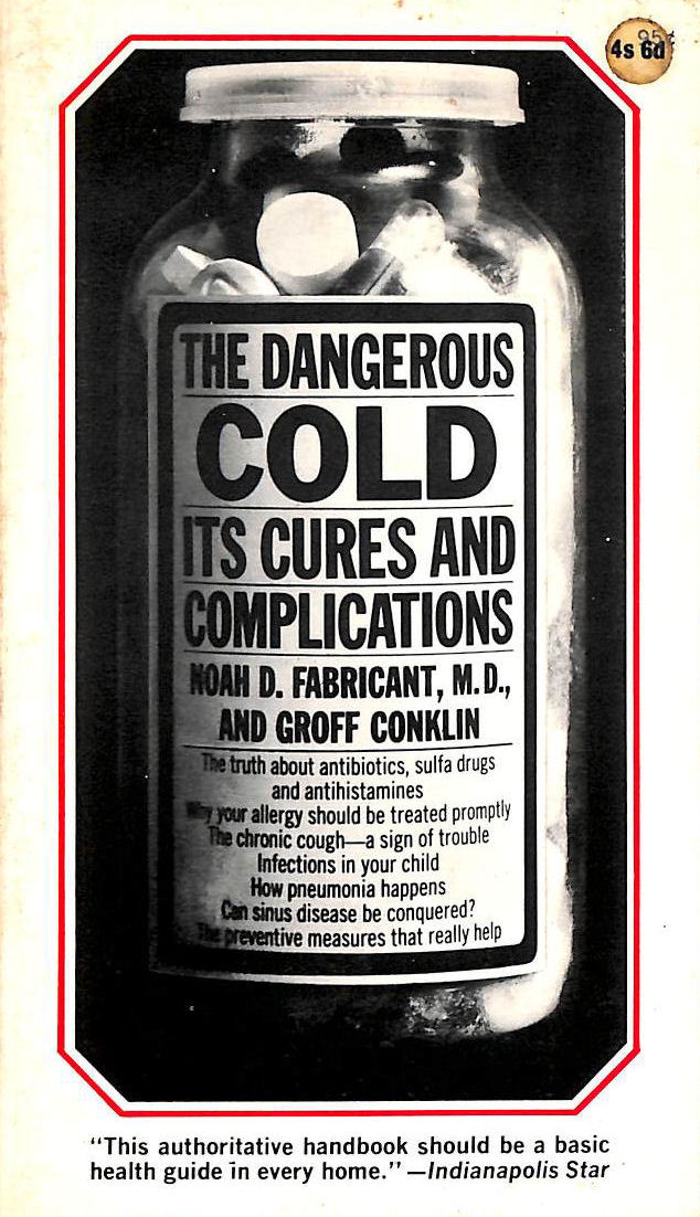 Image for The Dangerous Cold: Its Cures And Complications