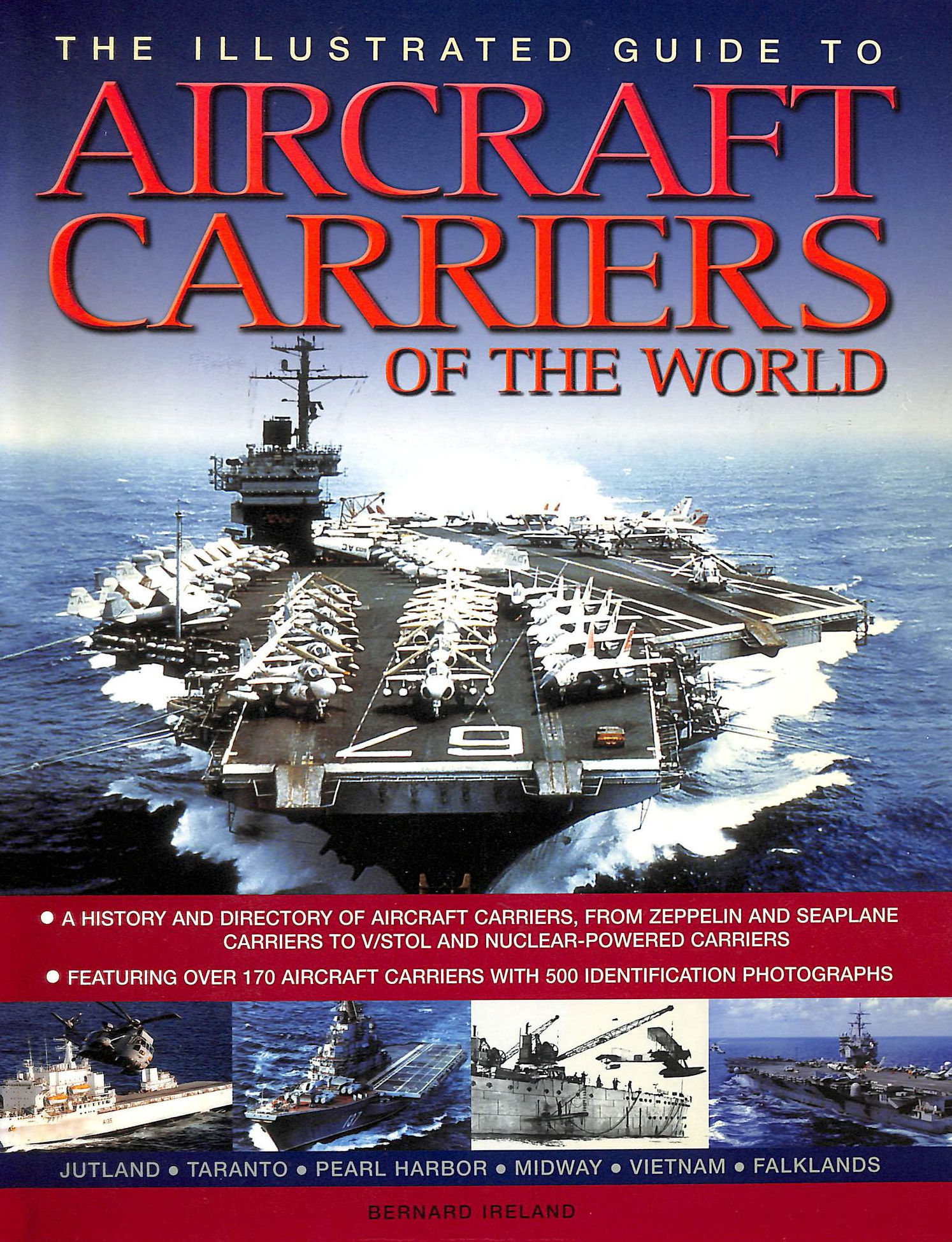 Image for The Illustrated Guide To Aircraft Carriers Of The World