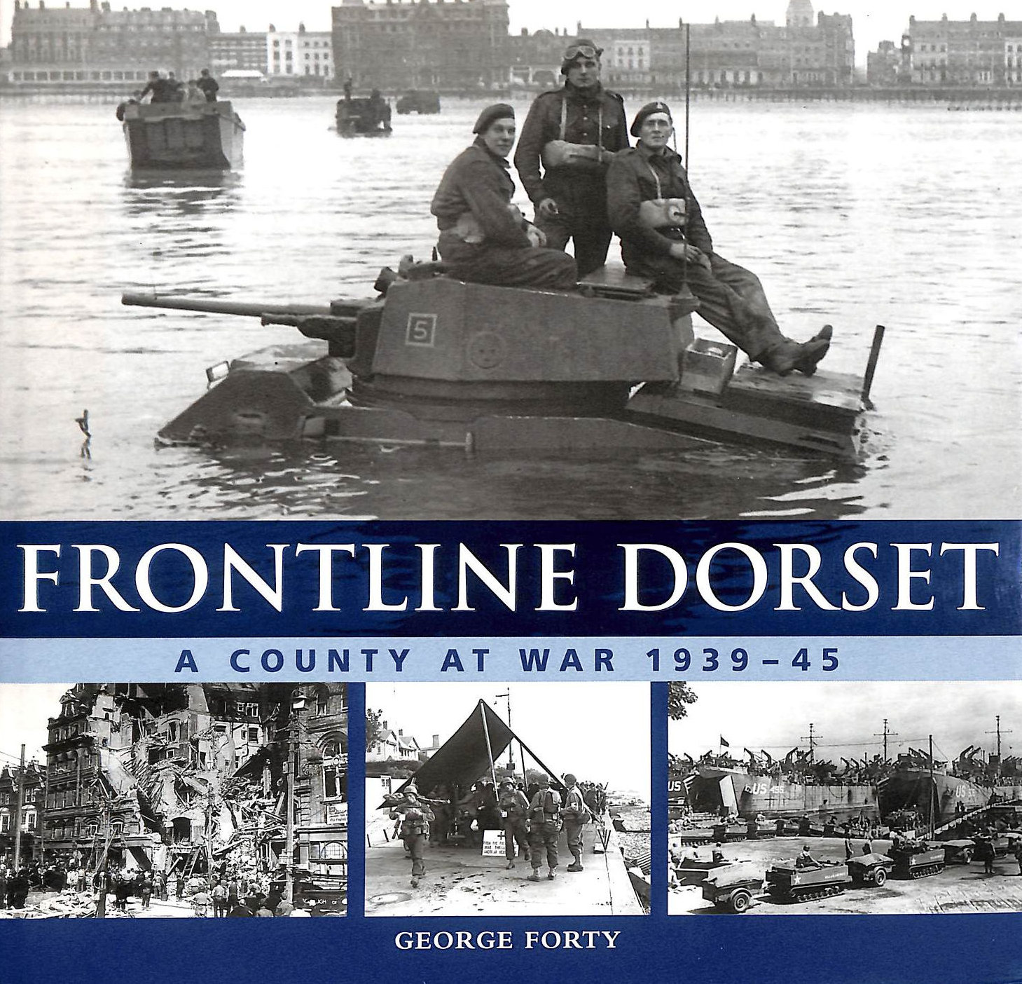 Image for Frontline Dorset A County At War 1939 - 45