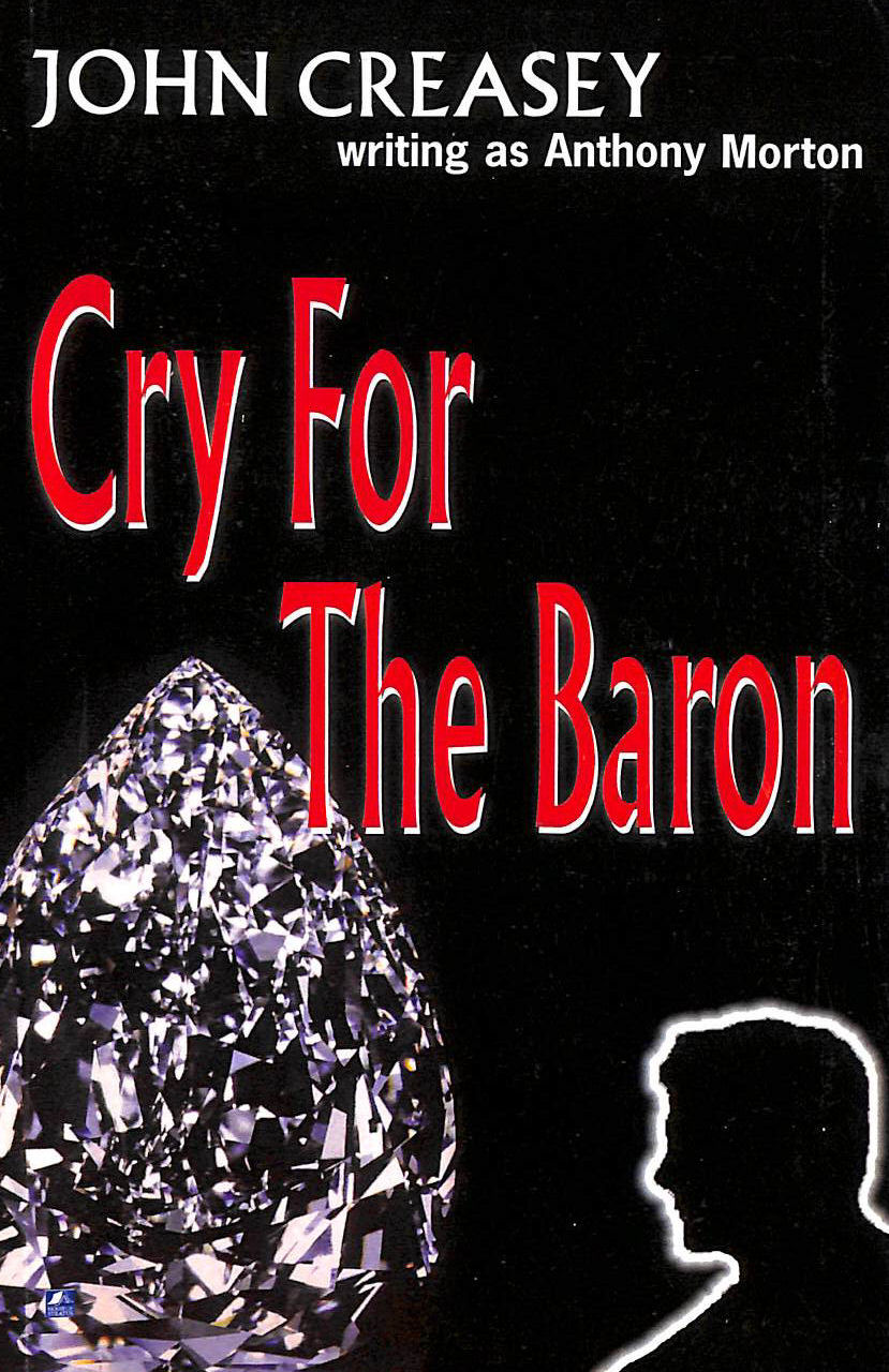 Image for Cry For The Baron: (Writing As Anthony Morton)