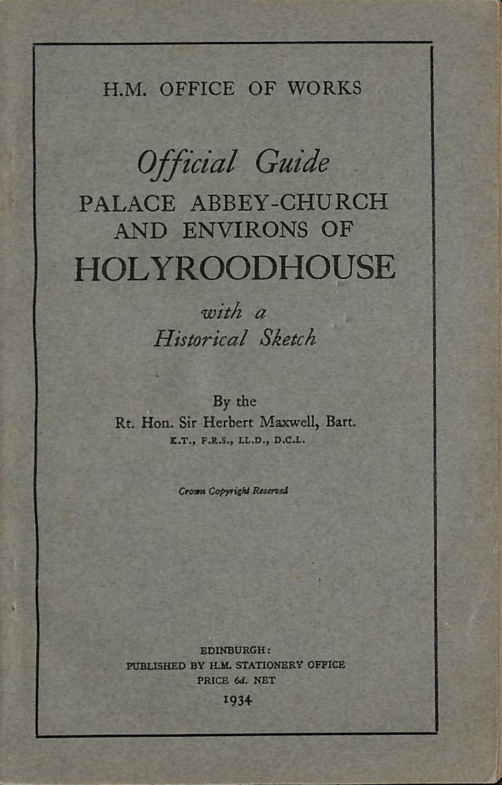 Image for Official Guide Palace Abbey Church And Environs Of Holyroodhouse With A Historical Sketch.