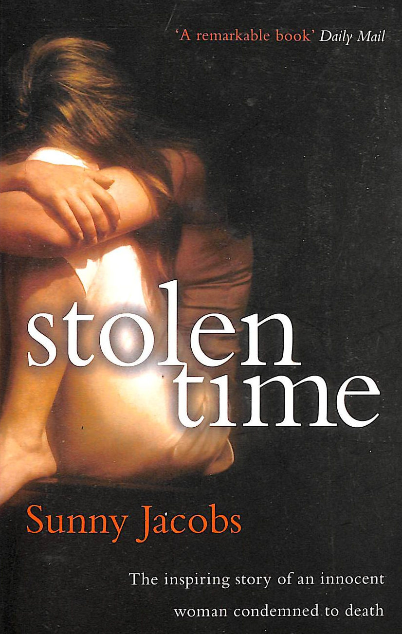 Image for Stolen Time: One Woman's Inspiring Story As An Innocent Condemned To Death
