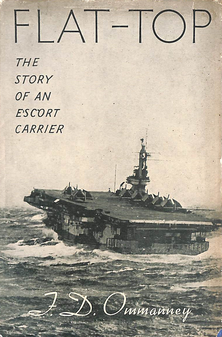 Image for Flat-Top. The Story Of An Escort Carrier. With Plates