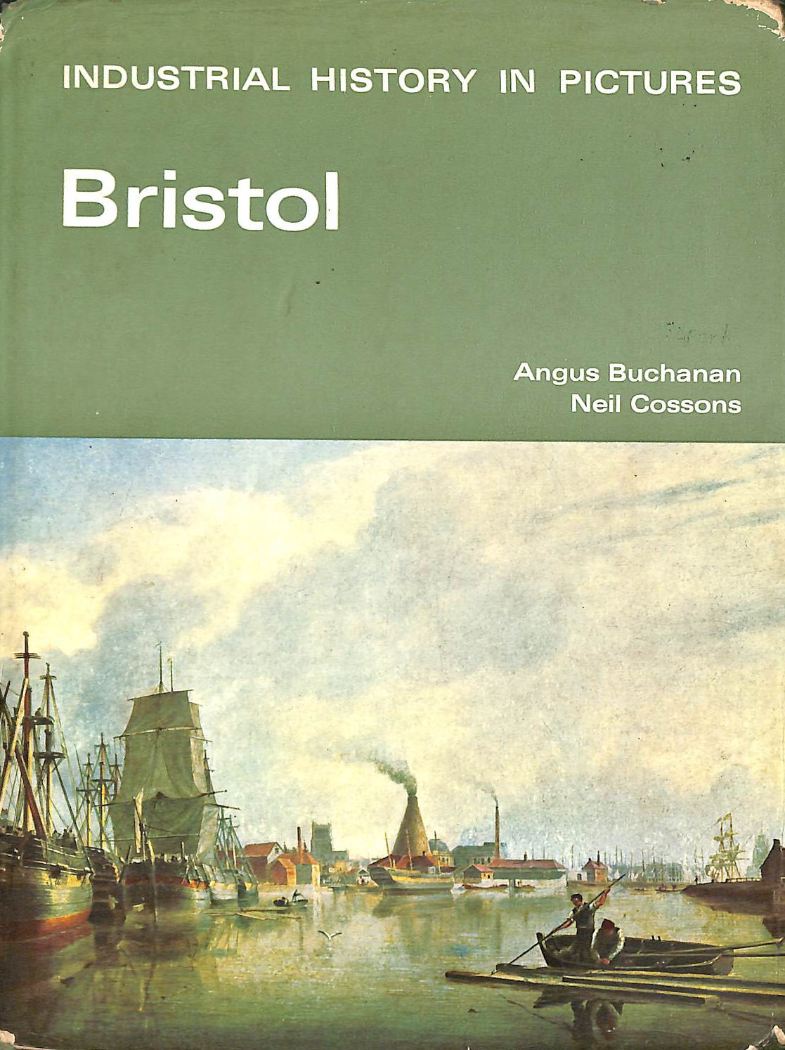 Image for Bristol (Industrial History In Pictures)