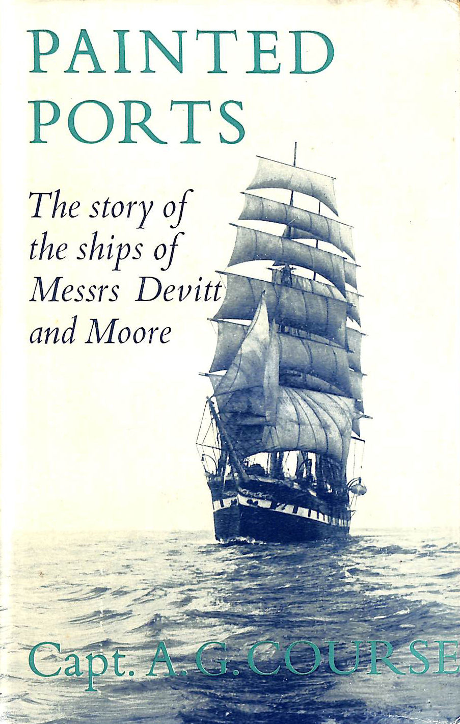 Image for Painted Ports: The Story Of The Ships Of Devitt And Moore