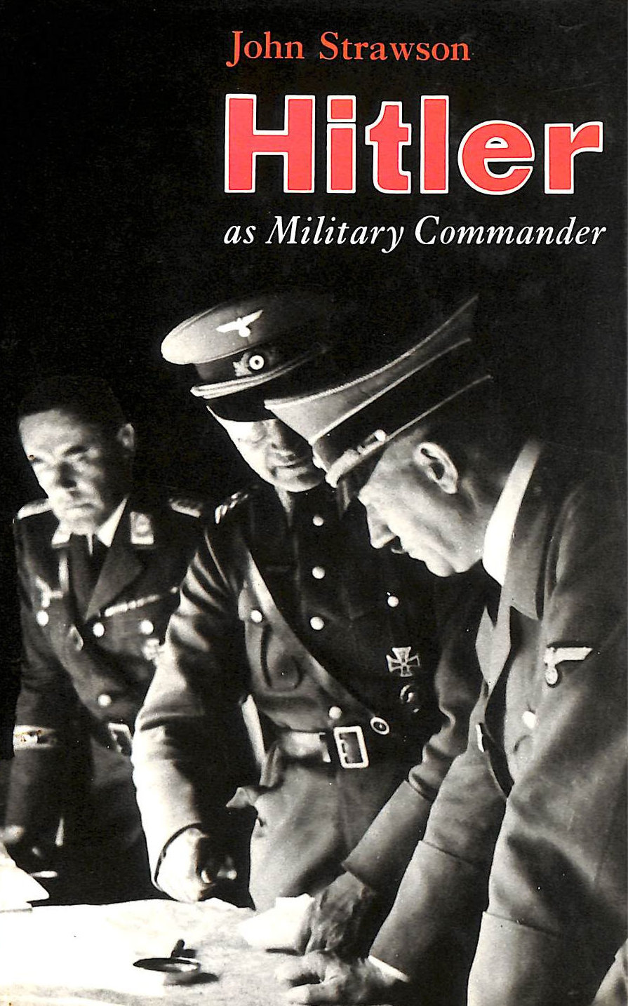 Image for Hitler As Military Commander (Military Commanders)
