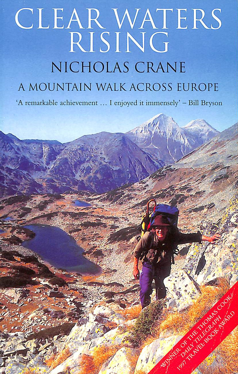 Image for Clear Waters Rising: A Mountain Walk Across Europe