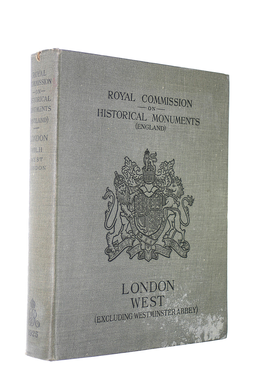 Image for An Inventory Of The Historical Monuments In London Volume 2 West London - Excluding Westminster Abbey
