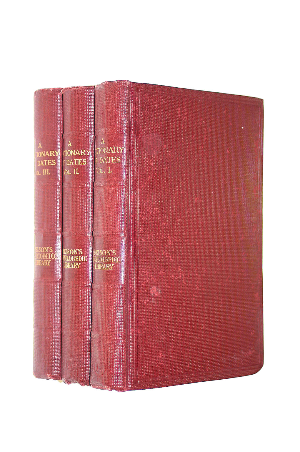 Image for Nelson'S Encyclopedic Library: A Dictionary Of Dates: Vols I, Ii, Iii