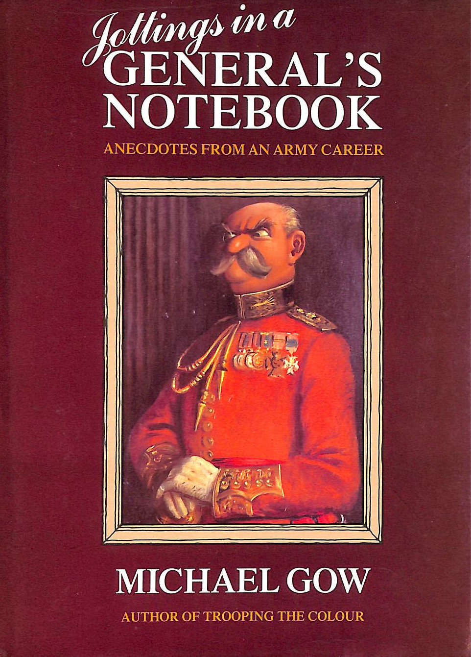 Image for Jottings In A General's Notebook