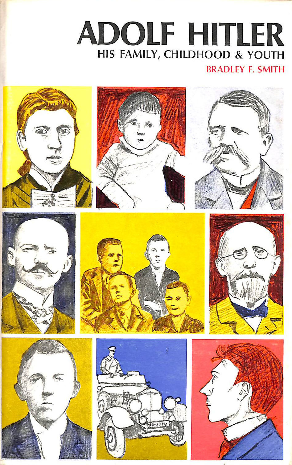 Image for Adolf Hitler. His Family, Childhood And Youth