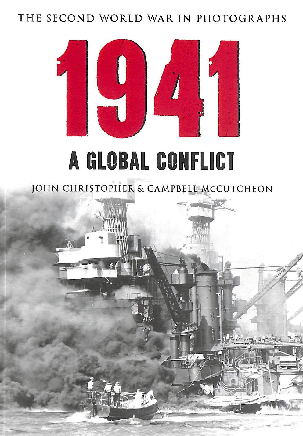 Image for 1941 The Second World War In Photographs: A Global Conflict