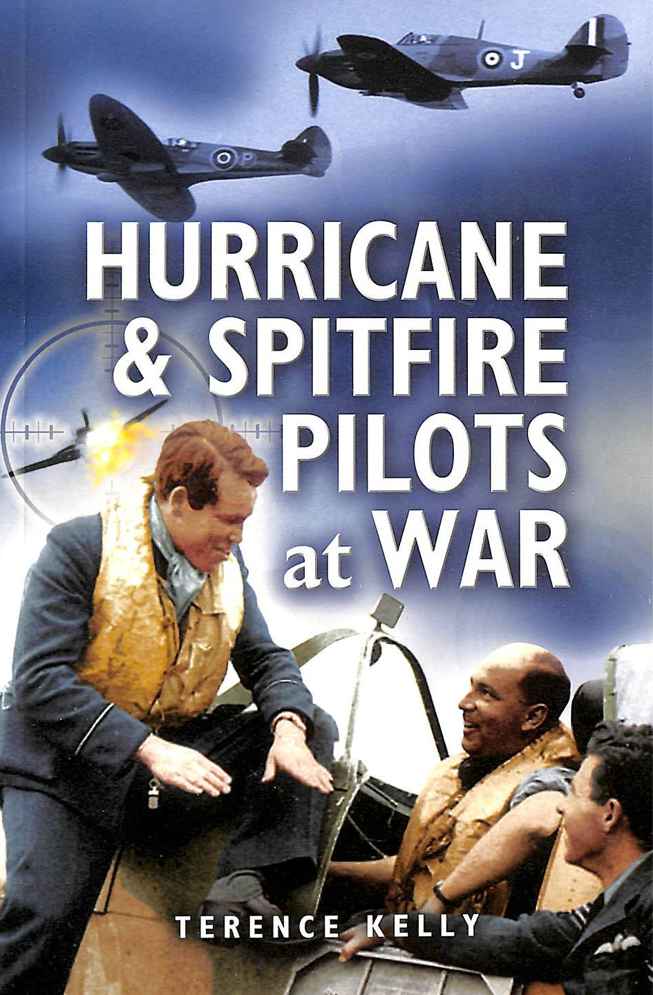 Image for Hurricane And Spitfire Pilots At War