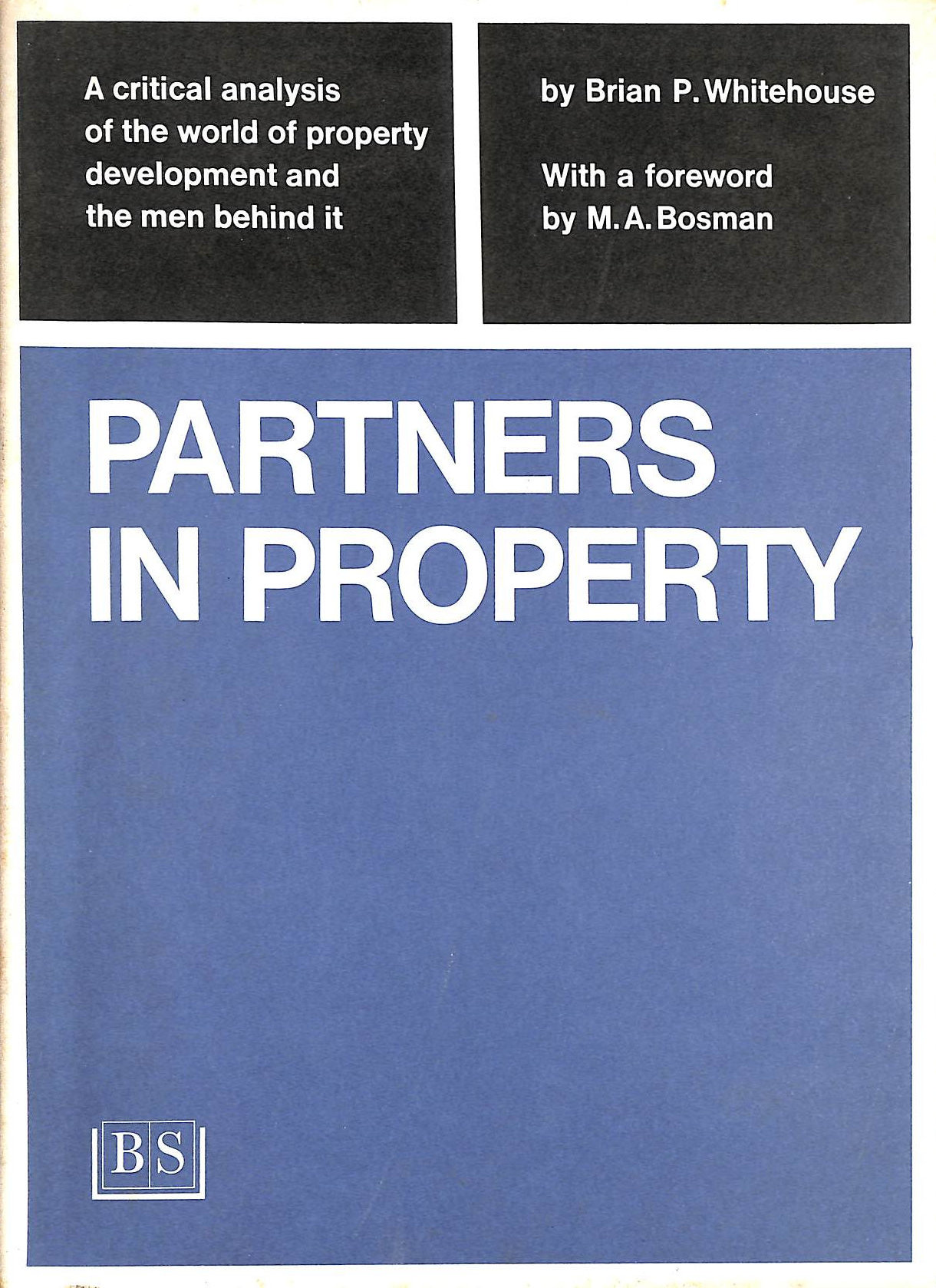 Image for Partners In Property: A History And Analysis Of The Provision Of Institutional Finance For Property Development