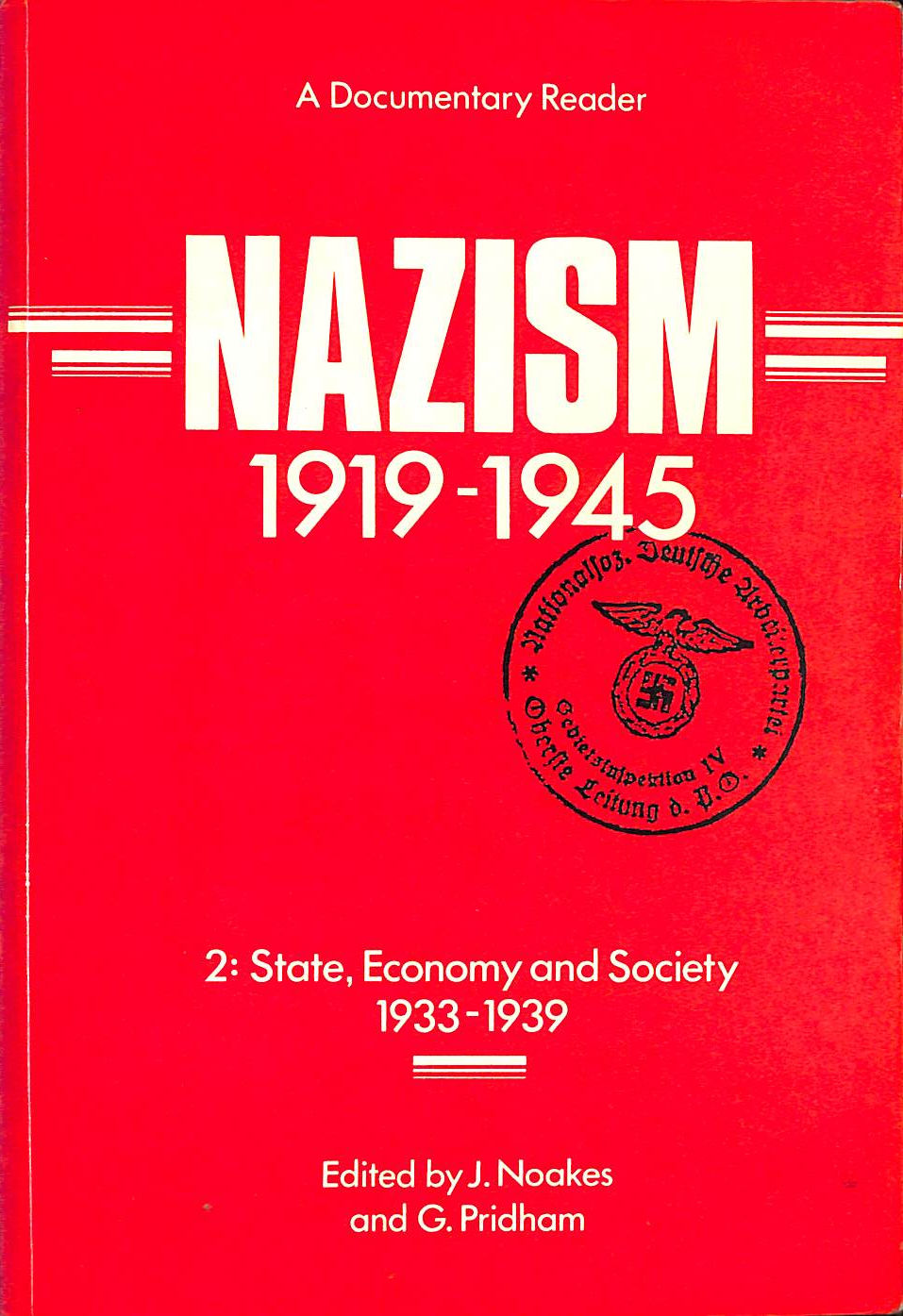 Image for Nazism 1919-1945, 2: State, Economy And Society, 1933-39 - A Documentary Reader