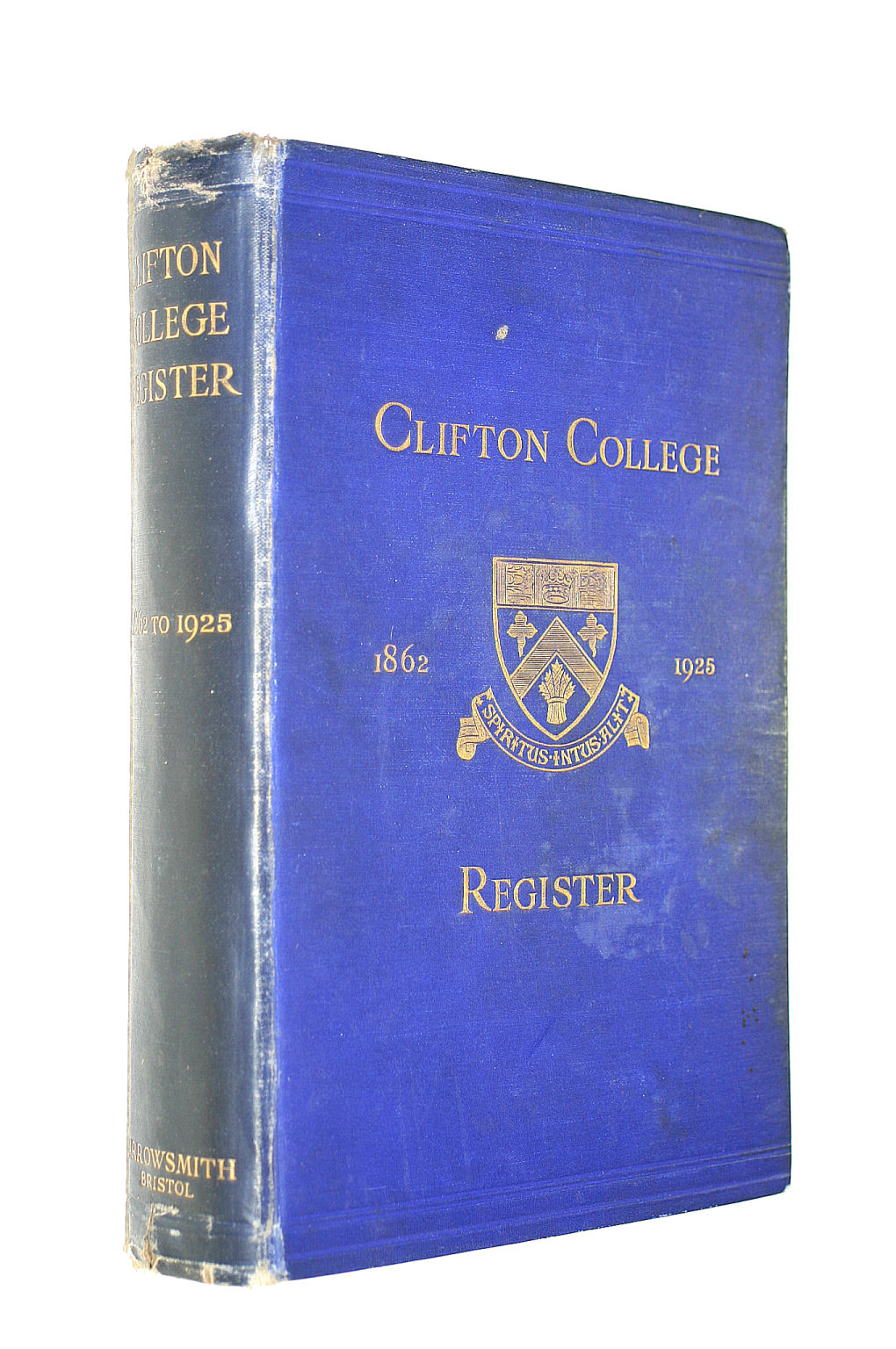 Image for Clifton College Annals And Register 1862-1925