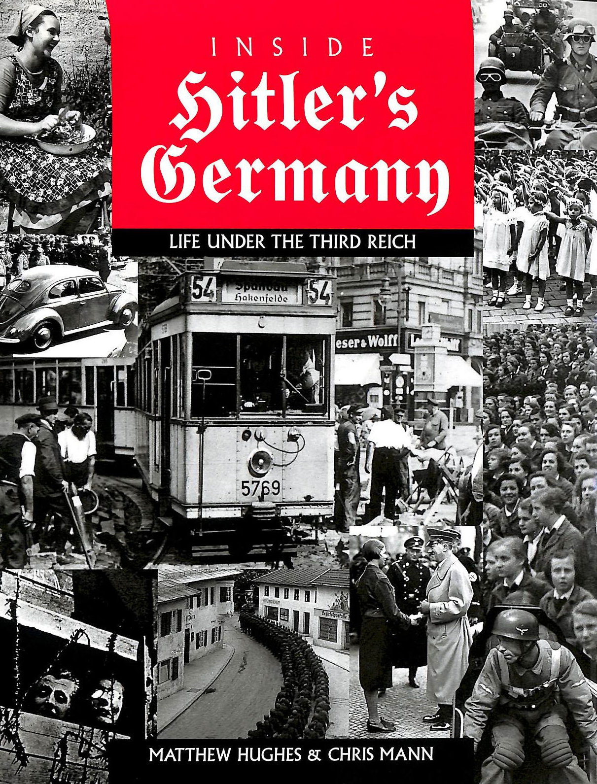 Image for Inside Hitler's Germany: Life Under Third Reich