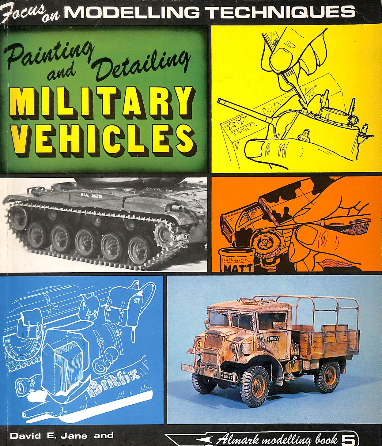 Image for Painting & Detailing Military Vehicles - Focus On Modelling Techniques
