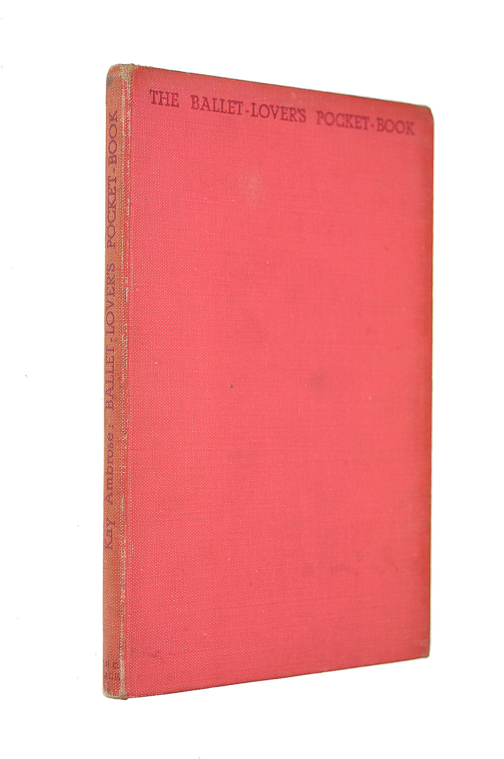 Image for The Ballet-Lover'S Pocket Book Technique Without Tears For The Ballet-Lover