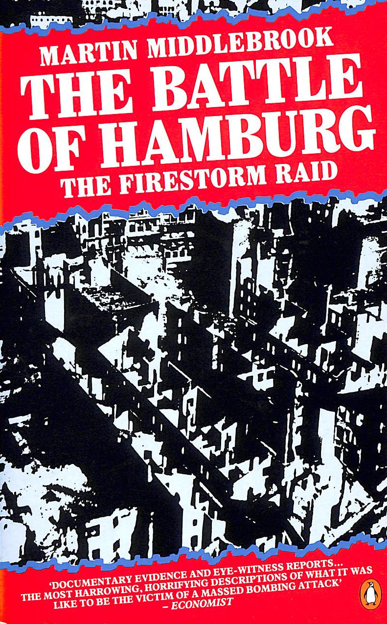 Image for The Battle Of Hamburg: Allied Bomber Forces Against A German City In 1943