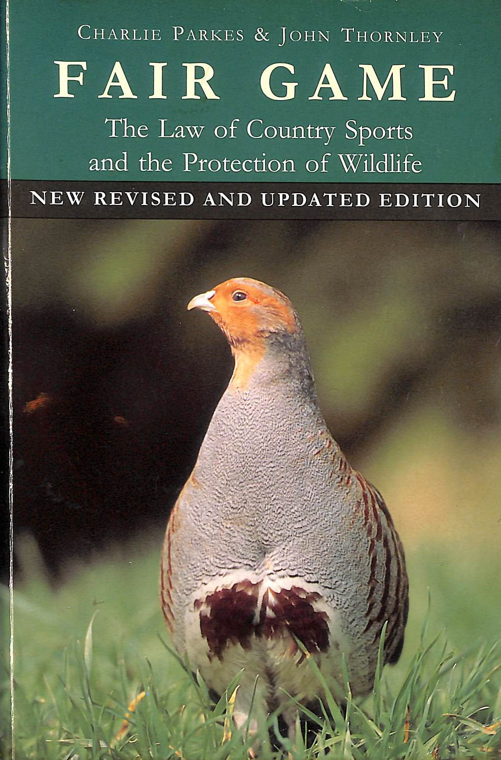 Image for Fair Game: The Law Of Country Sports And The Protection Of Wildlife