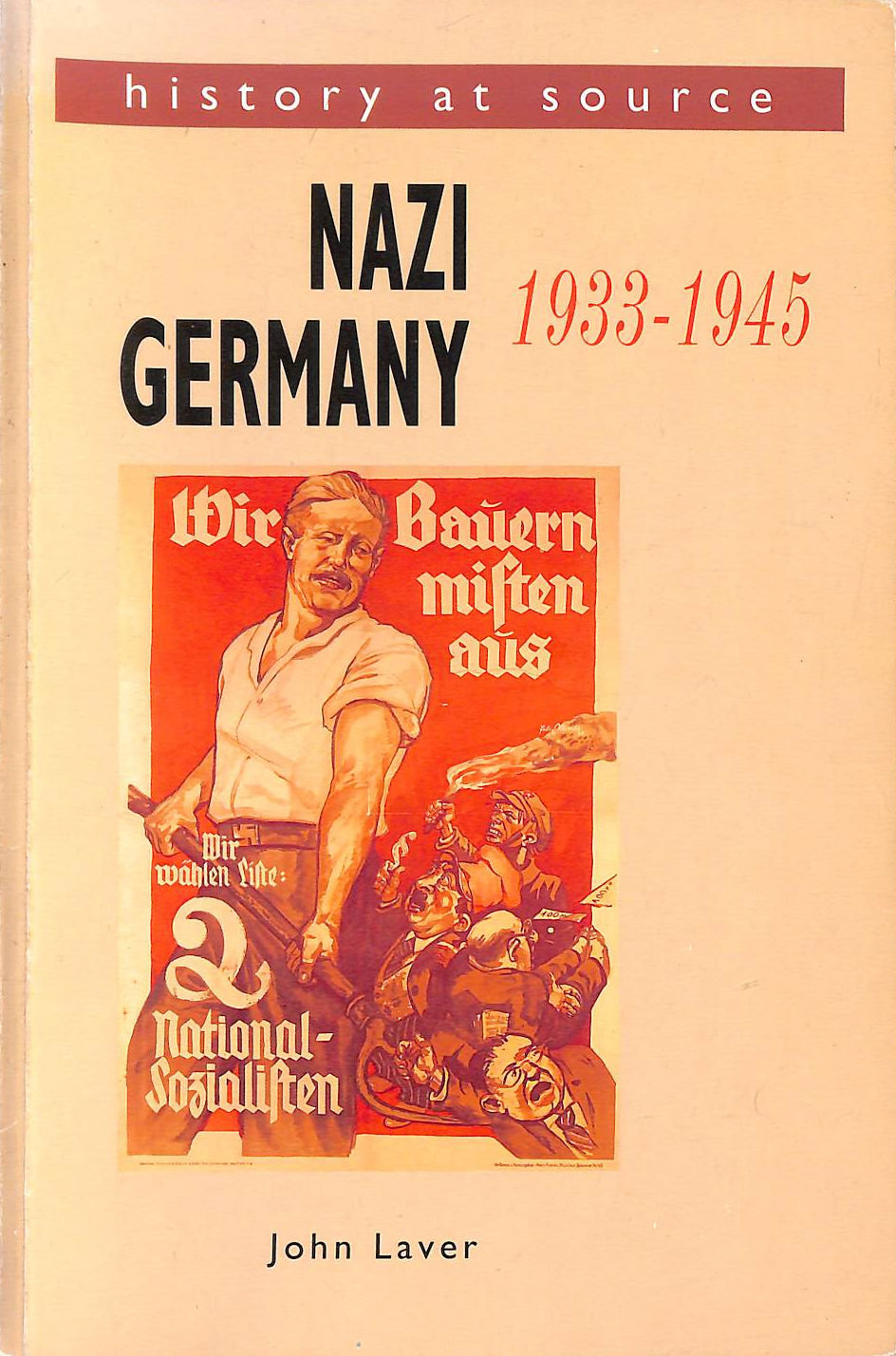 Image for History At Source: Nazi Germany, 1933-45