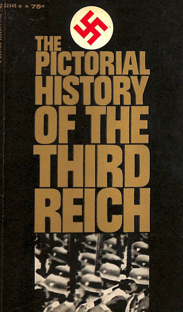 Image for The Pictorial History Of The Third Reich