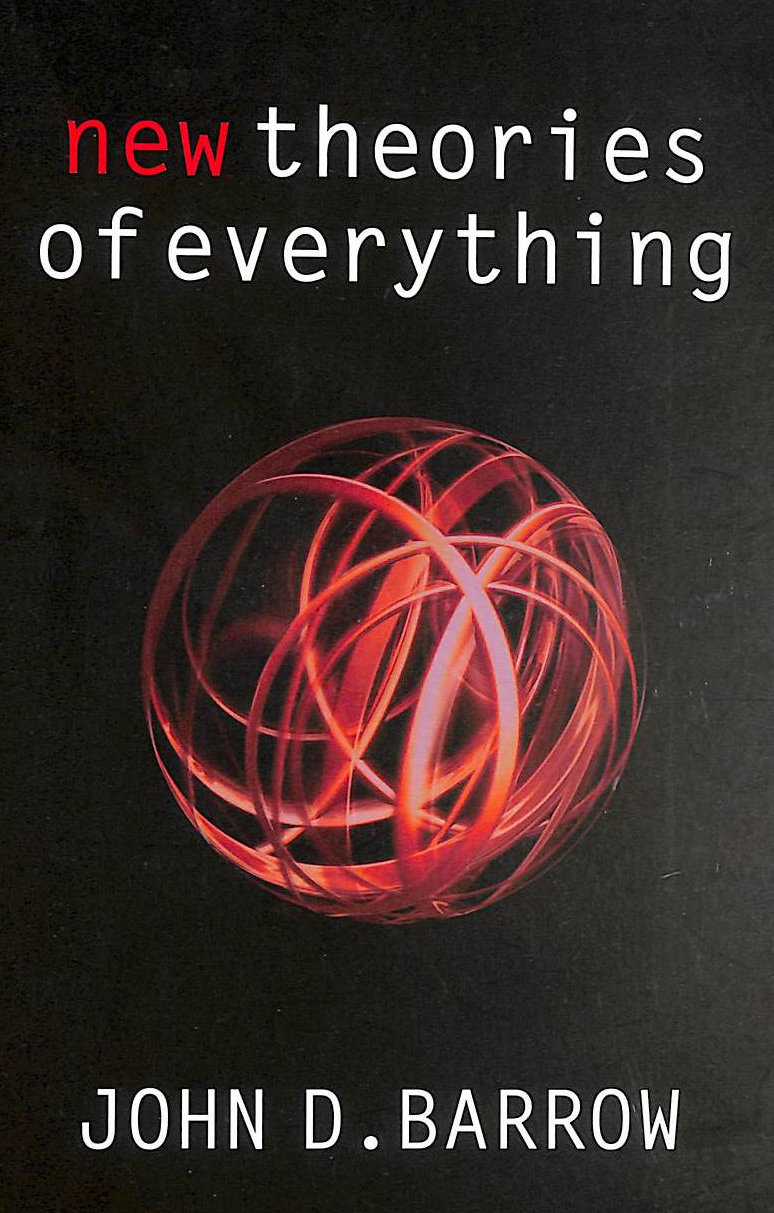 Image for New Theories Of Everything: The Quest For Ultimate Explanation