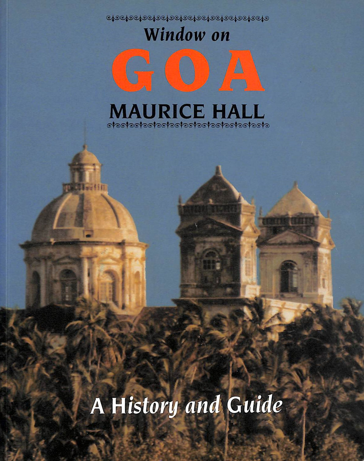 Image for Window On Goa: A History And Guide